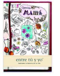 OFERTA! Libro: Querida mama: entre tú y yo por 15€