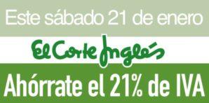 Dia Sin IVA en el corte ingles! 21% de descuento directo