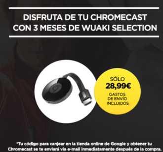 Vuelve el Chollo! Chromecast 2 + 3 meses Wuaki TV por 28,99€ (Oferta Cupon Descuento)