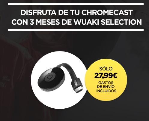 Vuelve el Chollo! Chromecast 2 + 3 meses Wuaki TV por 27,99€