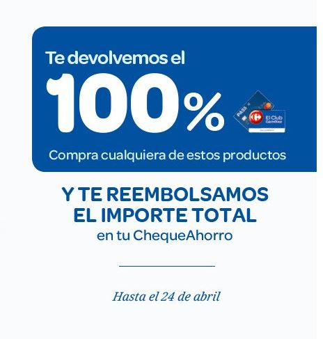 PROMO LOCA! Devolución del 100% en Carrefour