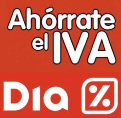 CHOLLAZOS! Oportunidades DIA Ahorrate el IVA