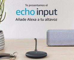 REBAJAS! Nuevo Asistente Amazon Alexa Echo input a 24,9€ y Echo Dot a 34,9€