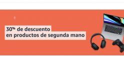 Vuelve el Chollo! 30% EXTRA Reacondicionados Amazon