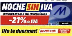 NOCHE SIN IVA Mediamarkt en electrodomesticos